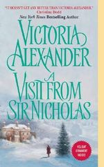 A Visit from Sir Nicholas : Effington Family Series : Book 9 - Victoria Alexander