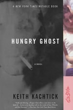 Hungry Ghost - Keith Kachtick