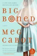 Big Boned - US edition : A Heather Wells Mystery : Book 3 - Meg Cabot