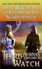Third Watch : Acorna's Children - Anne McCaffrey
