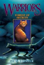 Forest of Secrets : Warriors Series : Book 3 - Erin Hunter