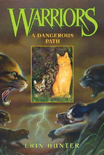 A Dangerous Path : Warriors Series : Book 5 - Erin Hunter