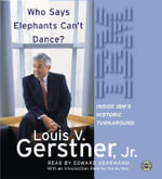 Who Says Elephants Can't Dance? CD : Who Says Elephants Can't Dance? CD - Louis V Gerstner, Jr