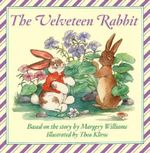 Velveteen Rabbit Board Book : Or How Toys Become Real - Margery Williams