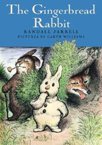 The Gingerbread Rabbit - Randall Jarrell