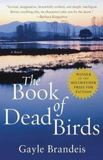 The Book of Dead Birds - Gayle Brandeis
