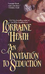 An Invitation to Seduction : Avon Romantic Treasures - Lorraine Heath