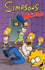 Simpsons Comics Madness : The Savage Years - Matt Groening