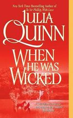 When He Was Wicked : Bridgerton series - Julia Quinn