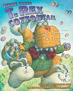 Here Comes T. Rex Cottontail - Lois G Grambling