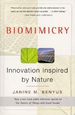Biomimicry : Innovation Inspired by Nature - Janine Benyus