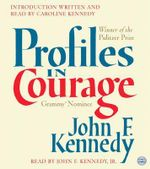 Profiles in Courage CD : Profiles in Courage CD - John F Kennedy