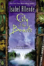 City of the Beasts - Isabel Allende