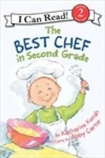 The Best Chef in Second Grade - Katharine Kenah