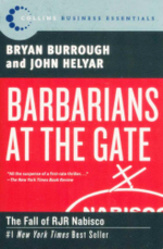 Barbarians at the Gate : The Fall of RJR Nabisco - Bryan Burrough