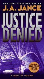Justice Denied - J A Jance