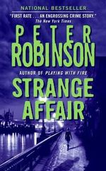 Strange Affair : Inspector Banks Series : Book 15 - Peter Robinson