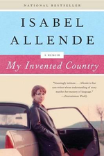 My Invented Country : A Memoir - Isabel Allende