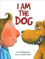 I Am the Dog - Daniel Manus Pinkwater