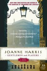 Gentlemen and Players : P.S. - Joanne Harris