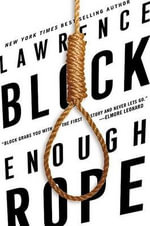 Enough Rope : Collected Stories - Lawrence Block