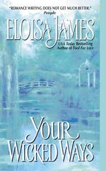 Your Wicked Ways - Eloisa James