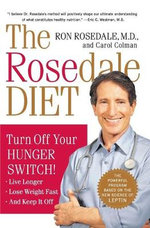 The Rosedale Diet : Turn off Your Hunger Switch - Ron Rosedale