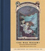 The Wide Window : Series of Unfortunate Events - Lemony Snicket