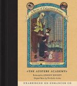 The Austere Academy : Series of Unfortunate Events (Paperback) - Lemony Snicket