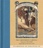 The Carnivorous Carnival : A Series of Unfortunate Events - Lemony Snicket