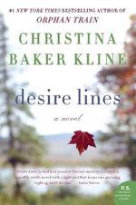 Desire Lines : P.S. - Christina Baker Kline