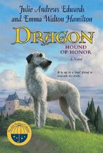 Dragon Hound of Honour : Hound of Honor - Julie Andrews Edwards