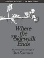 Where the Sidewalk Ends 30th A : Poems & Drawings - SHEL Silverstein