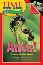 Ants! : Time for Kids science scoop level 2 - Brenda Iasevoli