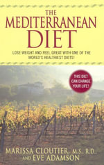 The Mediterranean Diet : The Bestselling Programme for Preventing Diabetes,... - Marissa Cloutier