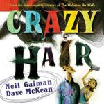 Crazy Hair - Neil Gaiman