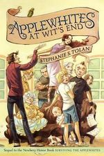 Applewhites at Wit's End - Stephanie S Tolan