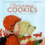 Christmas Cookies : Bite-Size Holiday Lessons - Amy Krouse Rosenthal