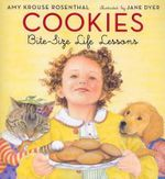 Cookies : Bite-Size Life Lessons - Amy Krouse Rosenthal