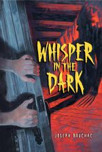 Whisper in the Dark - Joseph Bruchac