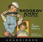 Raggedy Andy Stories : Raggedy Andy Stories CD - Johnny Gruelle