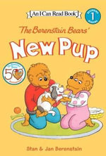 The Berenstain Bears' New Pup : Berenstain Bears Ser. - Stan Berenstain