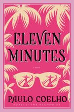 Eleven Minutes : P.S. - Paulo Coelho