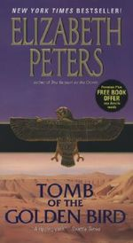 Tomb of the Golden Bird : Amelia Peabody Mysteries (Paperback) - Elizabeth Peters