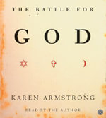 The Battle for God CD : The Battle for God CD - Karen Armstrong