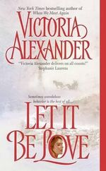 Let It Be Love : Effington Family Series : Book 11 - Victoria Alexander
