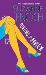 Flirting with Danger - Suzanne Enoch