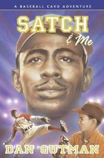 Satch and ME - Dan Gutman