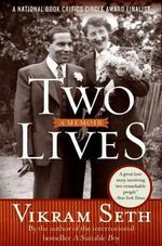 Two Lives : A Memoir - Vikram Seth