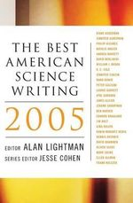 The Best American Science Writing 2005 : Best American Science Writing (Paperback) - Alan P. Lightman